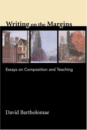 Writing on the Margins: Essays on Composition and Teaching