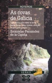 As Covas De Galicia / the Caves of Interest