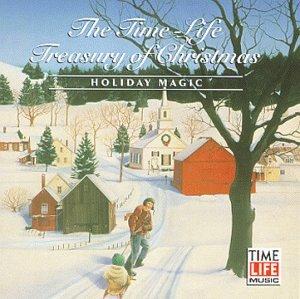 Time Life Treasury Of Christmas.The Time Life Treasury Of Christmas Holiday Magic