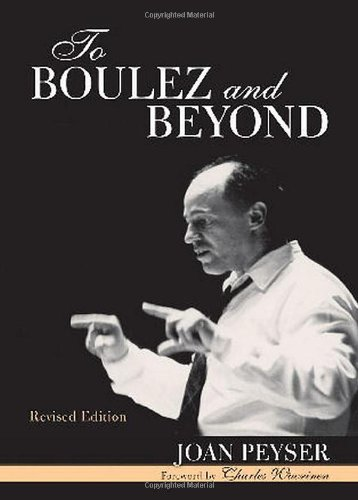 To Boulez and Beyond by Brand: Scarecrow Press