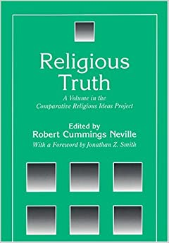 Religious Truth (Suny Series, the Comparative Religious Ideas Project)