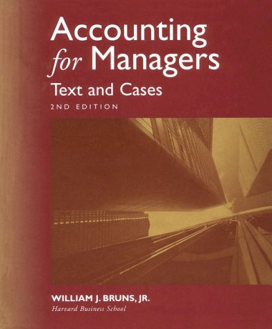 Accounting for Managers: Text & Cases
