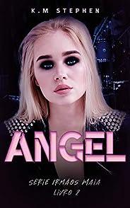 ANGEL | Série Irmãos Maia Vol. 2