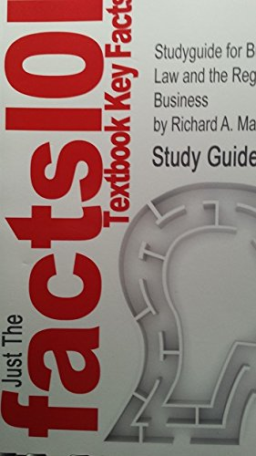 Studyguide for Business Law and the Regulation of Business by Richard A mann