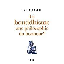 Bouddhisme, une philosophie du bonheur?: 12 questions pour comprendre la voie du
