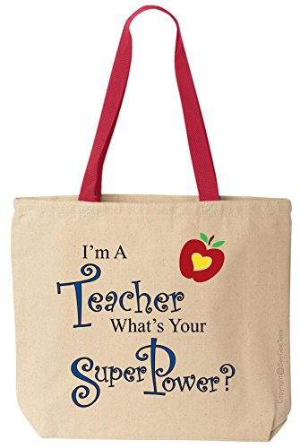 I'm A Teacher What's Your Super Power? Funny Cotton Canvas Tote Bag Reusable by BeeGeeTees (Red Handle)