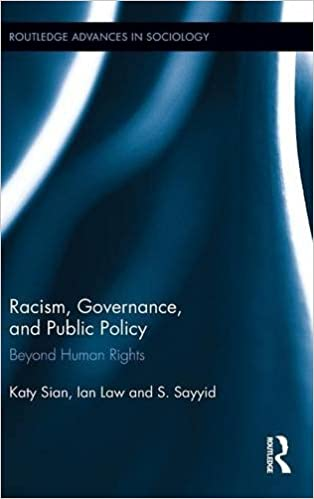 Book Racism, Governance, and Public Policy: Beyond Human Rights (Routledge Advances in Sociology)