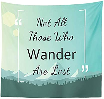Amazoncom Sodika Not All Who Wander Are Lost Tapestry