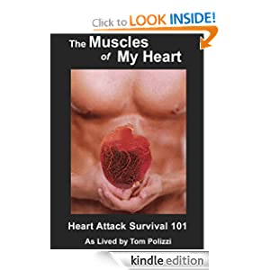 The Muscles of My Heart Tom Polizzi