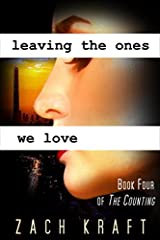 Leaving the Ones We Love: Book Four of The Counting Paperback