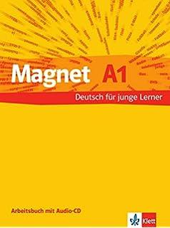 Magnet neu A1: Deutsch für junge Lernende. Arbeitsbuch mit Audio-CD ...