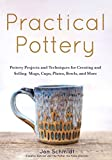 Practical Pottery: 40 Pottery Projects for Creating