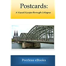 Postcards: A Visual Escape through Cologne