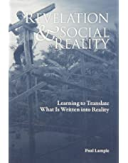 Revelation and Social Reality: Learning to Translate What Is Written into Reality