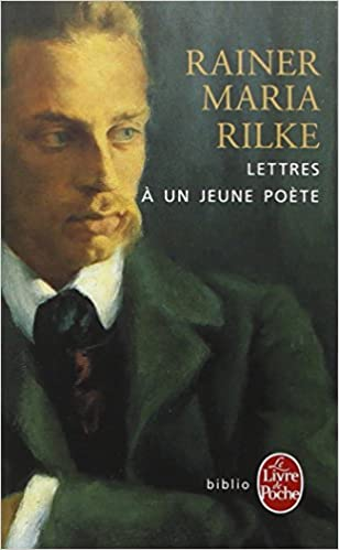 Lettres a Un Jeune Poete (Ldp Litterature) (French Edition)