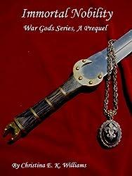 Immortal Nobility (War Gods Series Book 1)