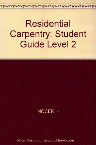 Residential Carpentry 2 Student Guide: Finish & Trim