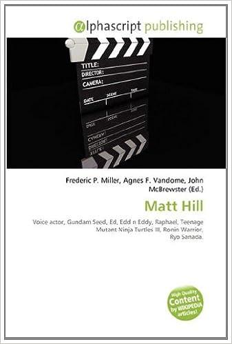 Matt Hill: Voice actor, Gundam Seed, Ed, Edd n Eddy, Raphael ...