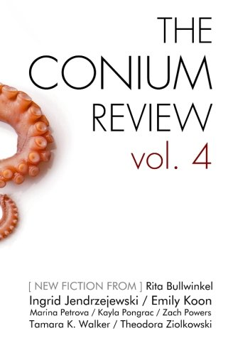 The Conium Review: Vol. 4