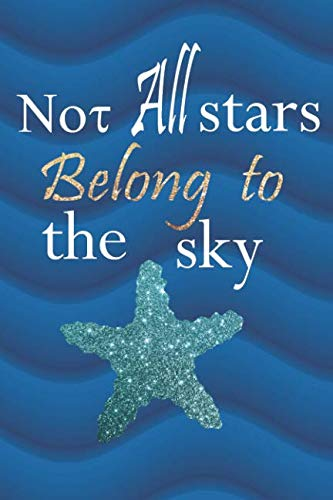 (Not All Stars Belong To The Sky: Blank Lined Notebook Journal Diary Composition Notepad 120 Pages 6x9 Paperback ( Beach ) 3)