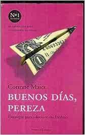 BUENOS DIAS PEREZA: Amazon.es: Corinne Maier: Libros