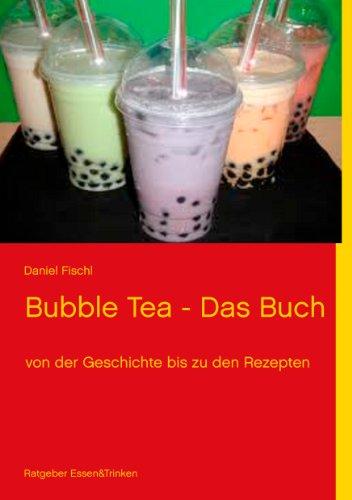 Bubble Tea Rezepte (German Edition)
