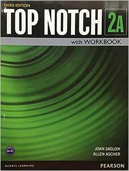 Top Notch 2 Student Book_Workbook Split A_Third Edition