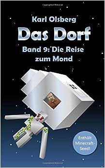 Das Dorf Band 9: Die Reise zum Mond: Volume 9