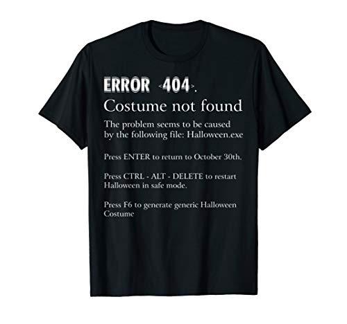 ERROR 404 COSTUME NOT FOUND - Easy DIY Costume T-Shirt -