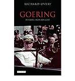 [(Goering: Hitler's Iron Knight )] [Author: Richard Overy] [Jan-2012]
