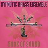Hypnotic Brass Ensemble - Book Of Sound - Honest Jon's Records - HJRLP74