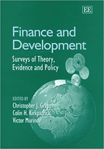Finance And Development: Surveys of Theory, Evidence And Policy