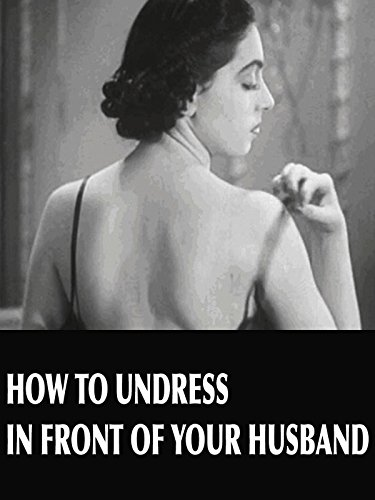 Primo Sprocket - How to Undress in Front of Your Husband