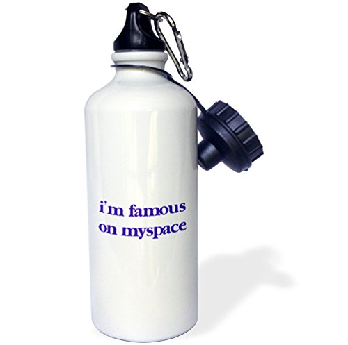 3Drose Wb 32779 1  Im Famous On Myspace  Sports Water Bottle  21 Oz  White