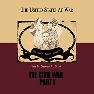 The Civil War Part 1 Audiobook