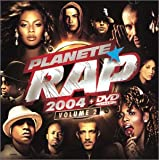 Planete Rap 2004 Vol. 2 (inclus un CD et un DVD)