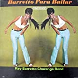 Ray Barretto Charanga Band - Barretto Para Bailar (Rare)