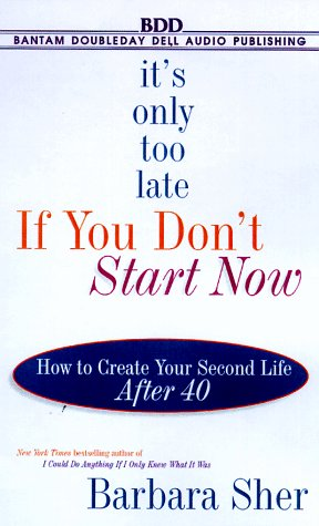 It's Only Too Late if You Don't Start Now