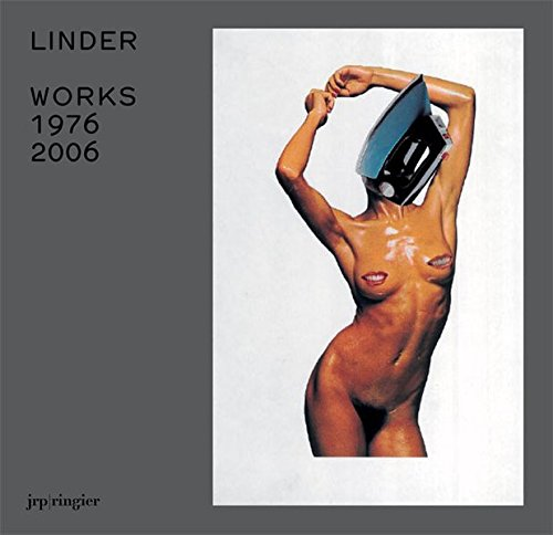 Linder: Works 1976-2006 PDF