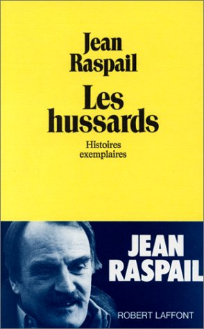 Book cover from Les hussards: Histoires exemplaires (French Edition) by Jean Raspail