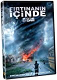 Into The Storm - Firtinanin Icinde by Dan Rush