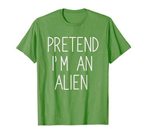 Lazy Halloween Costume Shirt Gift Pretend I'm An Alien T-Shirt -