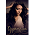 Oppression (Children of the Gods Book 1)