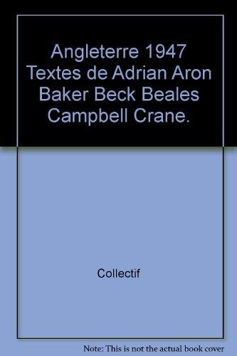 Angleterre 1947 Textes de Adrian Aron Baker Beck Beales Campbell Crane.