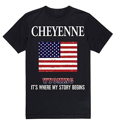 Lovely Decorations Independence Day Shirt - Cheyenne Wyoming WY It's Where My Story Begins Black]()