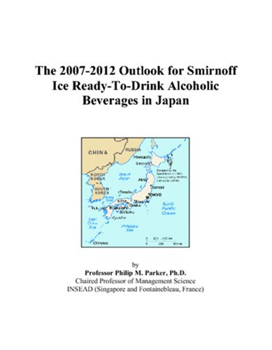 The 2007-2012 Outlook for Smirnoff Ice Ready-To-Drink Alcoholic Beverages in Japan