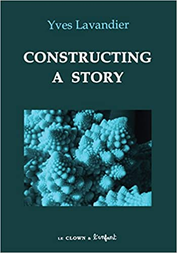 Constructing a Story: Yves Lavandier: 9782910606145: Amazon com: Books
