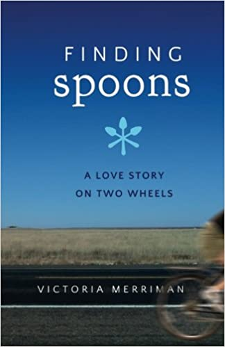 Finding Spoons: A Love Story on Two Wheels
