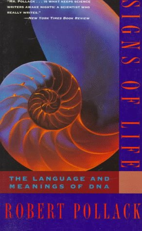 Signs of Life: The Language and Meanings of DNA