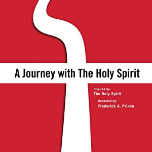 A Journey with The Holy Spirit Audiobook